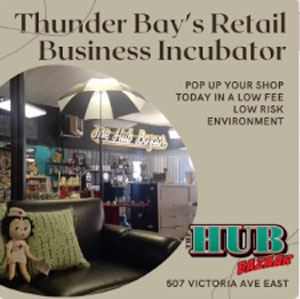 The Hub Bazaar - Thunder Bay's Business Incubator