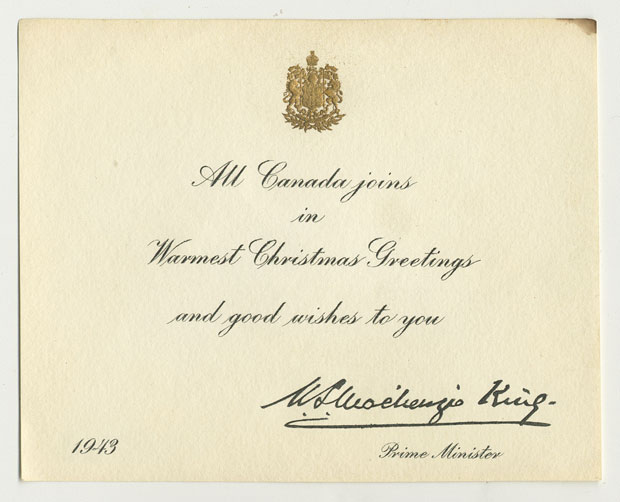 All canada joins in warmest christmas greetings and good wishes to you christmas card sent in 1943 by prime minister william lyon mackenzie king to canadian prisoner of m4hsunfo