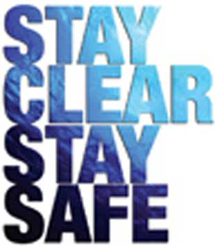 Staying clear means staying safe