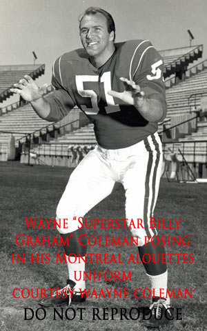 Super Star Billy Graham in his Montreal Allouette uniform - Canadian Football League