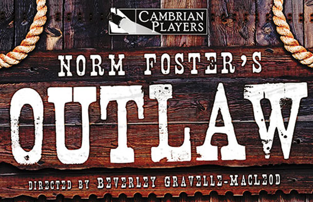 Cambrian Players present Outlaw