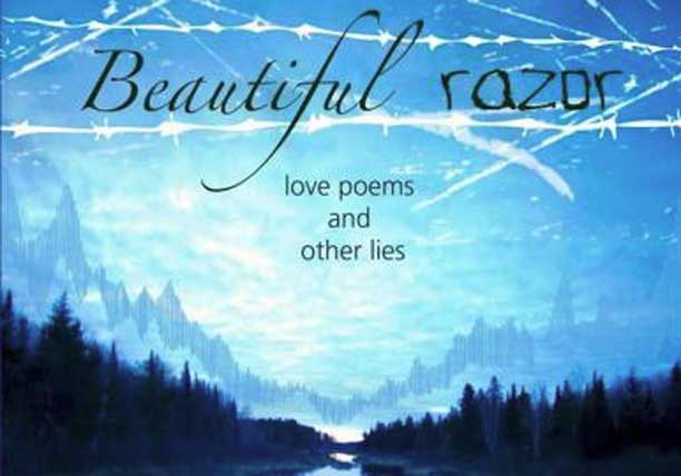 Beautiful Razor is the third poetry book by Al Hunter