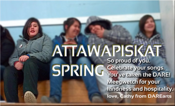 "Attawapiskat ""As Shannen said, 'Never give up.' "" – Chief Theresa Spence"
