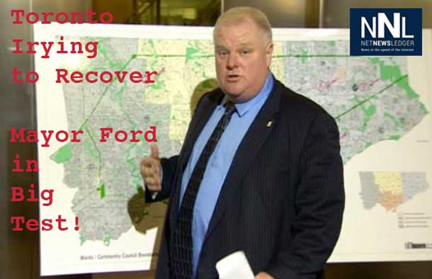 Toronto Mayor Rob Ford is being put to the test as Toronto Recovers