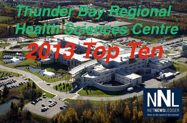 Thunder Bay Regional Health Sciences Centre 2013 Top Ten Stories