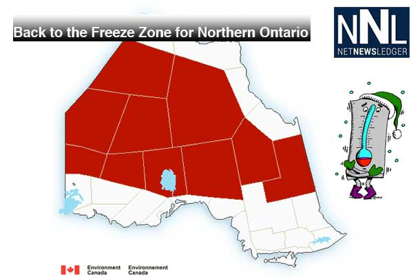 It is back to the Freeze Zone for much of Northwestern and Northern Ontario