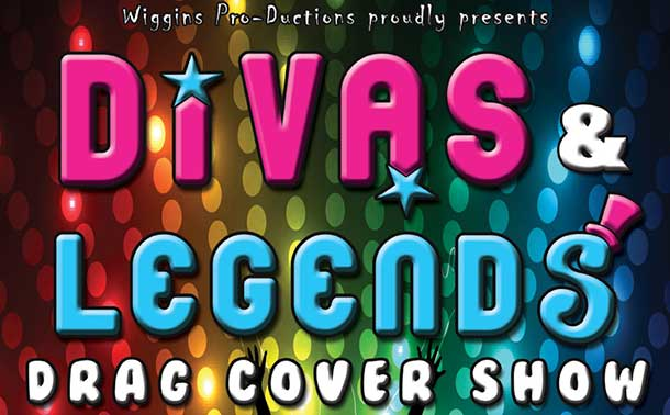 Wiggins Pro-Ductions will be hosting Divas & Legends Drag Cover Show, Saturday, February 1 at Black Pirates Pub