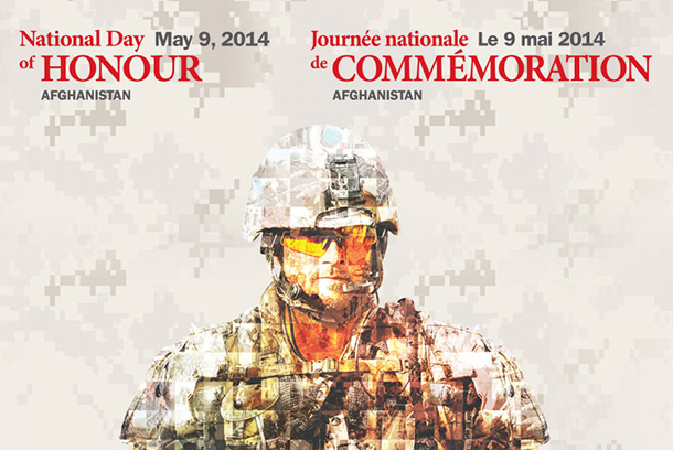 May 9 is the National Day of Honour in Canada to remember the Canadians who served in Afghanistan.