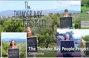 The Thunder Bay People Project aims to showcase the diversity and creativity of the residents of Thunder Bay.