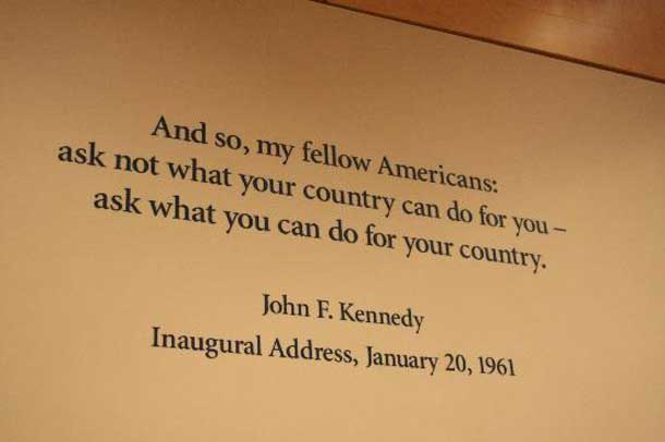 John Fitzgerald Kennedy's famous quote from his speech in Washington is long remembered.