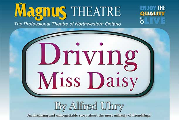 Magnus Theatre Kicks off 2015 with Driving Miss Daisy