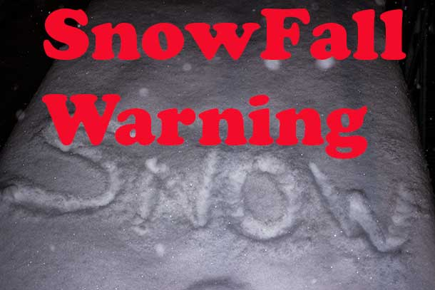 Snowfall Warning in Effect