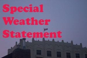 Thunder Bay is under a Special Weather Statement