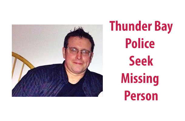 Thunder Bay Police are seeking a missing male