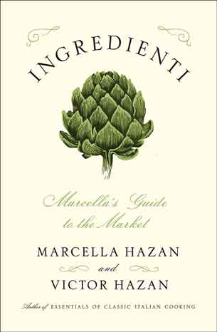 Ingredienti y Marcella and Victor Hazan. Credit: Copyright 2016 book cover courtesy of Scribner