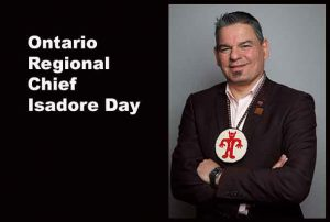Ontario Regional Chief Isadore Day