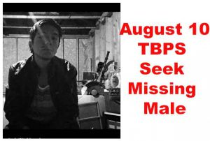 TBPS Seek missing Twenty Year Old Male