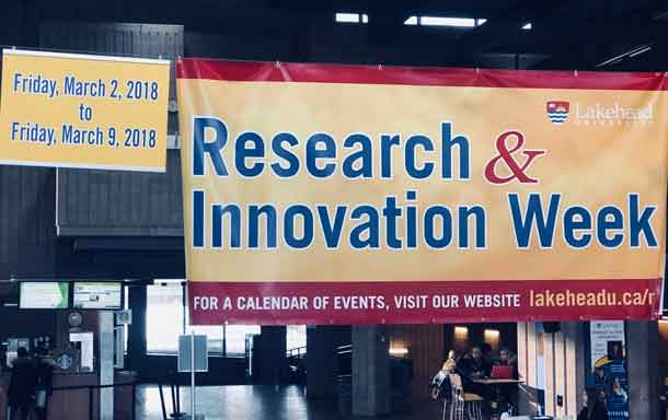 Research and Innovation Week 2018 at Lakehead University