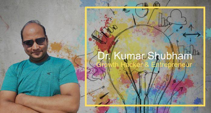 Dr. Kumar Shubham