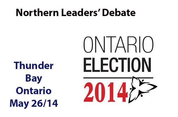 Ontario Northern Leaders' Debate May 26 2014