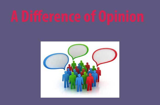A Difference of Opinion