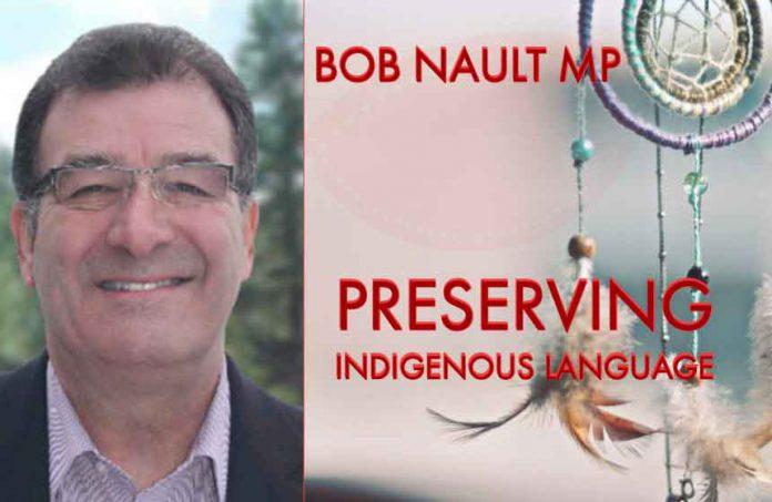 Bob Nault MP Column Preserving Indigenous Languages