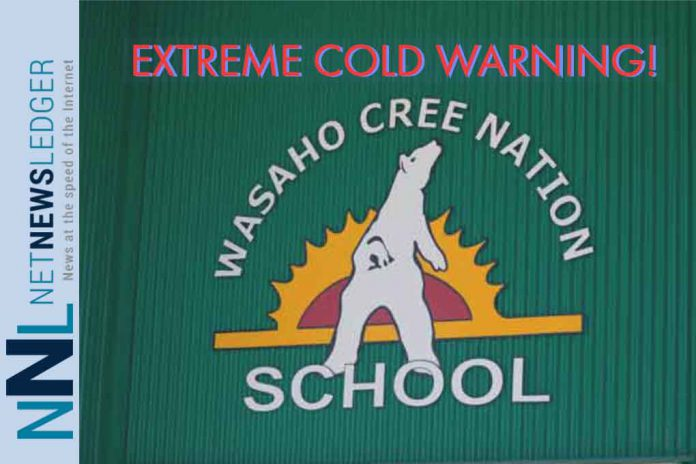 Extreme Cold Warning for Washaho Cree Nation and Peawanuck First Nation