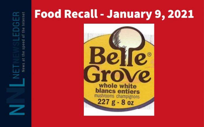 January 9, 2021 Belle Grove Mushroom Food Recall